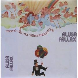 Alusa Fallax - Intorno Alla Mia Cattiva Educazione (Papersleeve)
