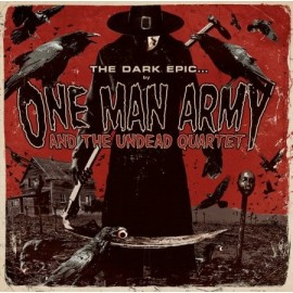 One Man Army And The Undead Quartet - The Dark Epic...