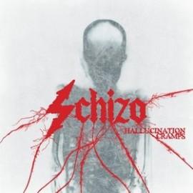 Schizo - Hallucination Cramps