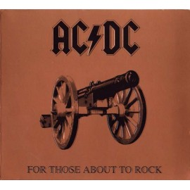 Ac / Dc - For Those About To Rock (Digipack)