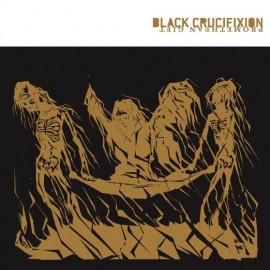 Black Crucifixion – Promethean Gift