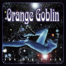 Orange Goblin – The Big Black (Digipack)