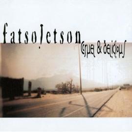 Fatso Jetson – Cruel & Delicious