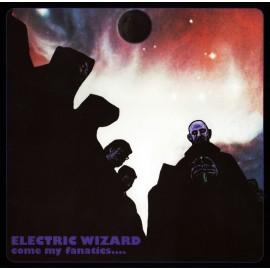 Electric Wizard - Come My Fanatics... (Digipack)