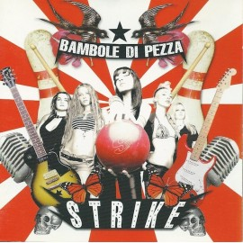 Bambole Di Pezza – Strike