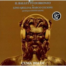 """Balletto Di Bronzo (Il) - CUMA 2016 DC (Vinile 12"""" + Cd)"""