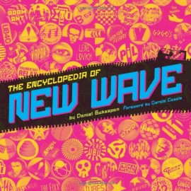 Encyclopedia Of New Wave (The)