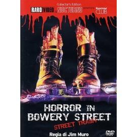 Horror In Bowery Street