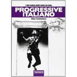 100 Migliori Dischi Del Progressive Italiano (I)