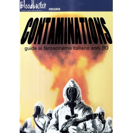 Contaminations - Guida Al Fantacinema Italiano Anni '80