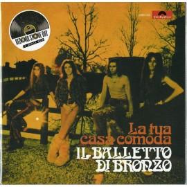 """Balletto Di Bronzo (Il) - La Tua Casa Comoda/Donna Vittoria (Vinile 7"""")"""
