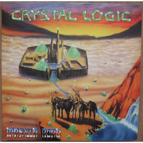 "Manilla Road - Crystal Logic (Vinile Verde 12"")"
