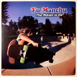 "Fu Manchu - The Action Is Go (Doppio Vinile 12"")"