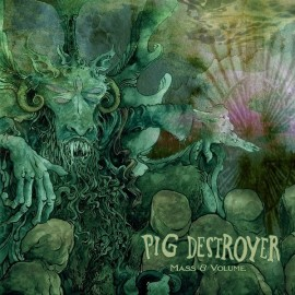 "Pig Destroyer - Mass & Media (Vinile Verde 12"")"