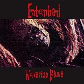 """Entombed - Wolverine Blues (Vinile 12"""")"""
