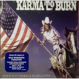 Karma To Burn - Wild Wonderful Purgatory (Digipack)