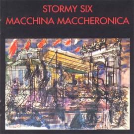 Stormy Six - Macchina Maccheronica (Papersleeve)