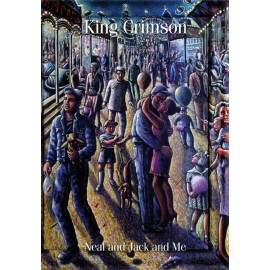 King Crimson - Neal And Jack And Me