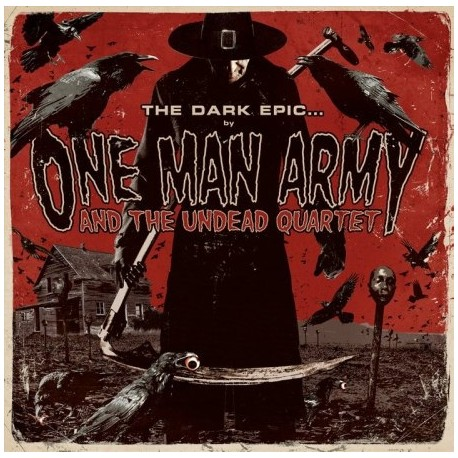 One Man Army And The Undead Quartet - Te Dark Epic...