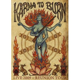 Karma To Burn - Live 2009 Reunion Tour (Digipack)