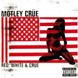 Mötley Crüe – Red, White & Crüe