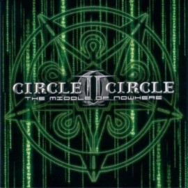 Circle II Circle ‎– The Middle Of Nowhere