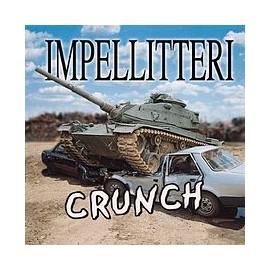 Impelliteri - Crunch / Screaming Sumphony