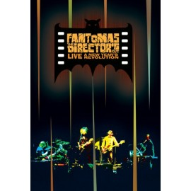 Fantômas ‎– The Director's Cut Live: A New Year's Revolution