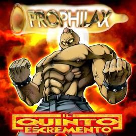 Prophilax - Il Quinto Escremento