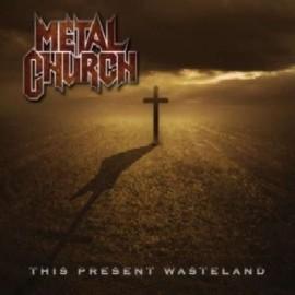Metal Church – This Present Wasteland