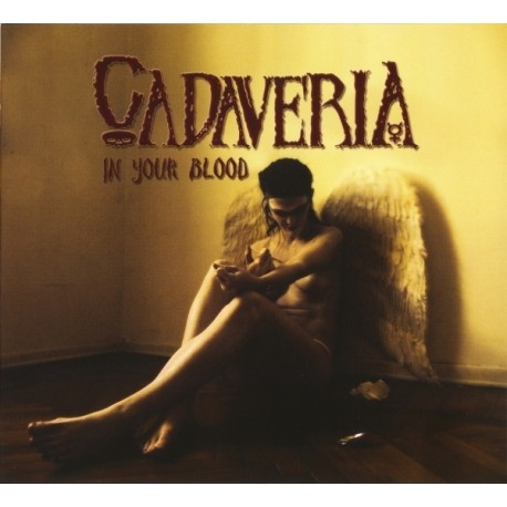 Cadaveria – In Your Blood (Digipack)