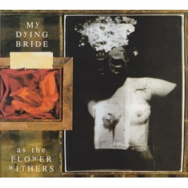My Dying Bride ‎– As The Flower Withers (Digipack)