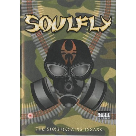 Soulfly ‎– The Song Remains Insane