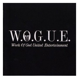 W.O.G.U.E. - Work of God United Entertainment