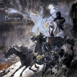 Burzum – Sôl Austan, Mâni Vestan