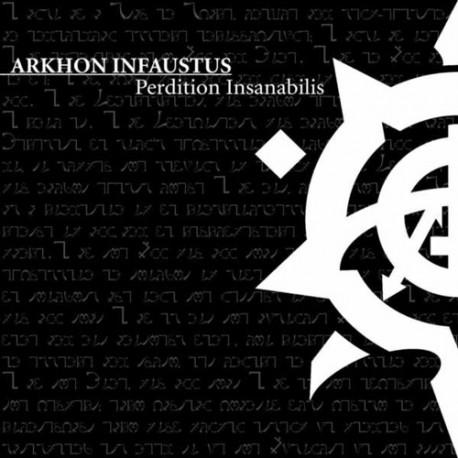 Arkhon Infaustus – Perdition Insanabilis (Digipack)