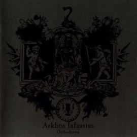Arkhon Infaustus – Orthodoxyn