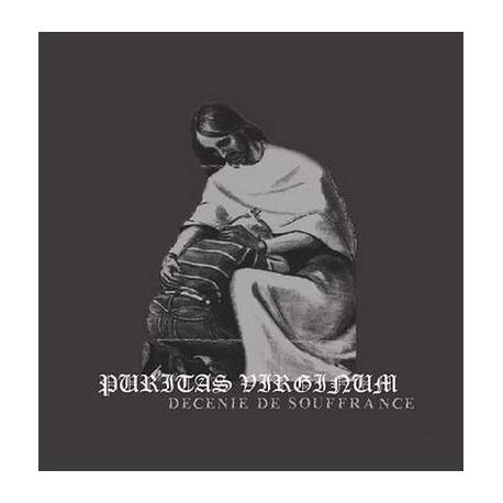 Puritas Virginum – Décénie De Souffrance