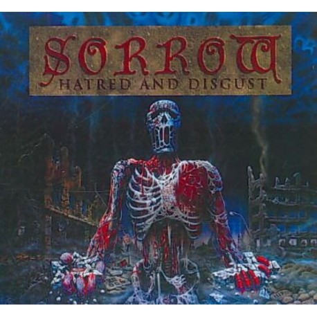 Sorrow – Hatred And Disgust / Forgotten Sunrise (Digipack)