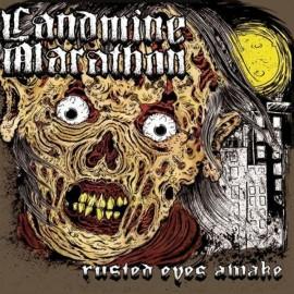 Landmine Marathon – Rusted Eyes Awake