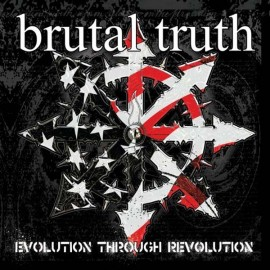 Brutal Truth ‎– Evolution Through Revolution
