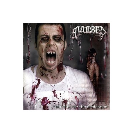 Avulsed ‎– Yearning For The Grotesque