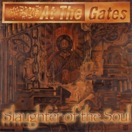 At The Gates ‎– Slaughter Of The Soul