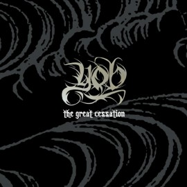 Yob ‎– The Great Cessation