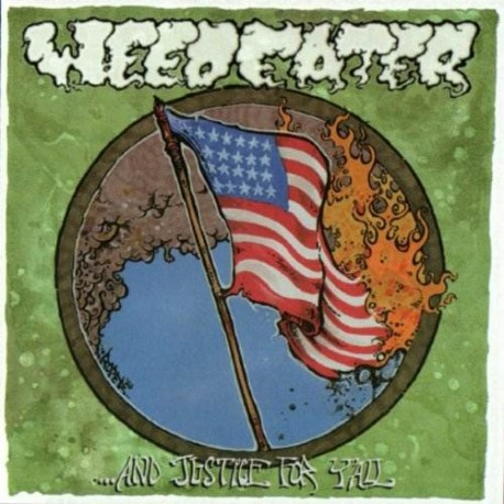 Weedeater – And Justice For Y'All
