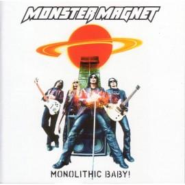 Monster Magnet – Monolithic Baby!