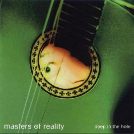 Masters Of Reality ‎– Deep In The Hole