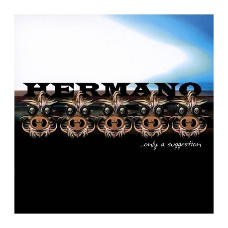 Hermano – ...Only A Suggestion