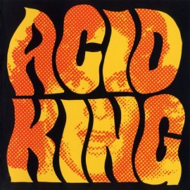 Acid King ‎– The Early Years