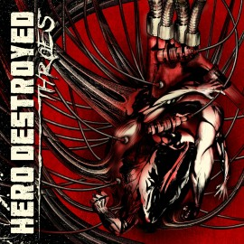 Hero Destroyed ‎– Throes